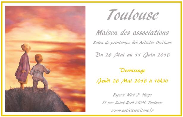 Salon de printemps des Artistes Occitans à Toulouse Mai / Juin 2016